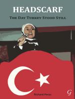 Headscarf: The Day Turkey Stood Still