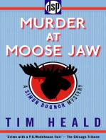 Murder at Moose Jaw