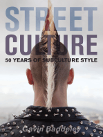 Street Culture: 50 Years of Subculture Style