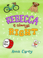 Rebecca is Always Right