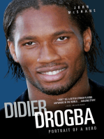 Didier Drogba - Portrait of a Hero