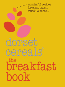 The Breakfast Book: Wonderful recipes and ideas for eggs, bacon, muesli and beyond