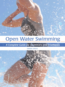 Open Water Swimming: A Complete Guide for Swimmers and Triathletes