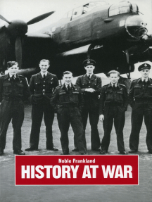 History at War: The Campaigns of an Historian