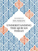 Understanding the Qur'an Today