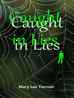 Caught in Lies