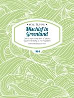 Mischief in Greenland