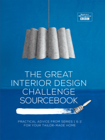 The Great Interior Design Challenge Sourcebook: Practical advice from series 1&2 for your tailor-made home