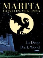In Deep Dark Wood