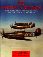 The Battle of Britain: The Greatest Battle in the History of Air Warfare