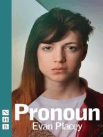 Pronoun (NHB Modern Plays)