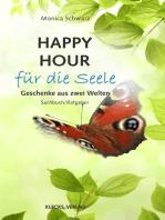 Happy Hour für die Seele