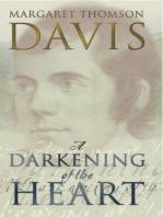 A Darkening of the Heart