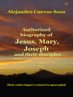 Authorized Biography of Jesus, Mary, Joseph and the Disciples
