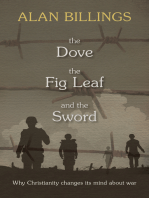The Dove, the Fig-Leaf and the Sword