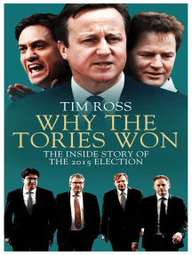 Why the Tories Won: The Inside Story of the 2015 Election
