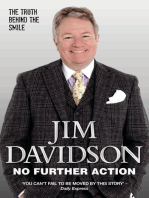 No Further Action - The Truth Behind the Smile