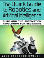 The Quick Guide to Robotics and Artificial Intelligence
