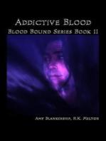 Addictive Blood (Blood Bound Book 11)