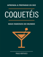 Aprenda a preparar os 10 coquetéis mais famosos do mundo