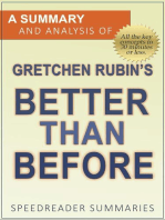 A Summary and Analysis of Gretchen Rubin's Better Than Before