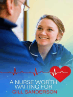 A Nurse Worth Waiting For