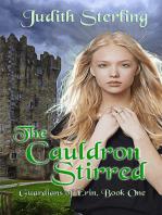 The Cauldron Stirred