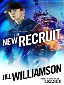 The New Recruit (Mission 1: Moscow): The Mission League, #1