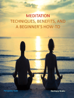 Meditation Techniques, Benifits, and a Beginner's How-to