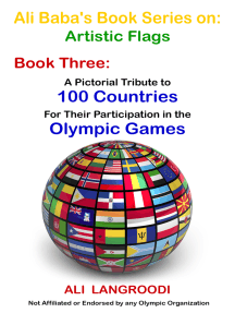 Ali Baba's Book Series on: Artistic Flags - Book Three: A Pictorial Tribute to 100 Countries For Their Participation in the Olympic Games
