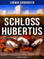 Schloß Hubertus (Historischer Roman)