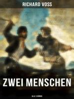 Zwei Menschen (Alle 3 Bände)