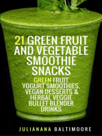 21 Green Fruit And Vegetable Smoothie Snacks