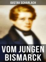 Vom jungen Bismarck