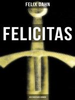 FELICITAS (Historischer Roman)