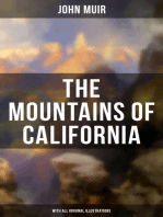 THE MOUNTAINS OF CALIFORNIA (With All Original Illustrations)