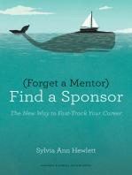 Forget a Mentor, Find a Sponsor