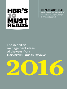 """HBR's 10 Must Reads 2016: The Definitive Management Ideas of the Year from Harvard Business Review (with bonus McKinsey Award–Winning article """"Profits Without Prosperity"""") (HBR's 10 Must Reads)"""