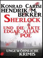 Sherlock und die Akte Edgar Allan Poe