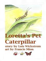 Loretta's Pet Caterpillar: Loretta's Insects, #3