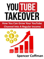 YouTube Takeover - How You Can Grow Your YouTube Channel Into A Regular Income