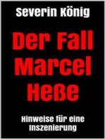 Der Fall Marcel Heße