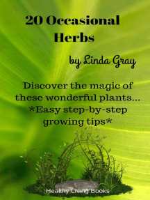 20 Occasional Herbs: Herbs at Home