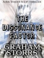 The Dissonance Factor