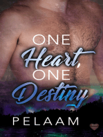 One Heart, One Destiny