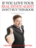 If You Love Your Real Estate Agent Don't Buy This Book