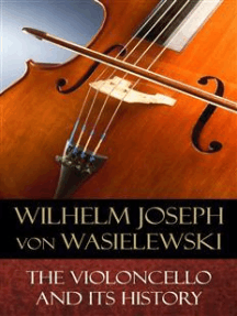 The Violoncello and Its History: Illustrated