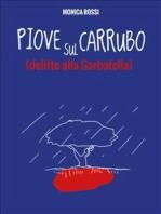 Piove sul Carrubo