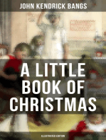 A LITTLE BOOK OF CHRISTMAS (Illustrated Edition)