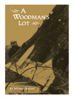 A Woodman's Lot